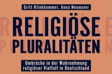 Neues Buch: Religiöse Pluralitäten von Dr. Anna Neumaier